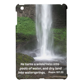 Psalm 107:35 He turns a wilderness into... iPad Mini Covers