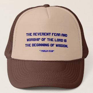 """""""Psalm 111:10"""" Trucker Hat"""