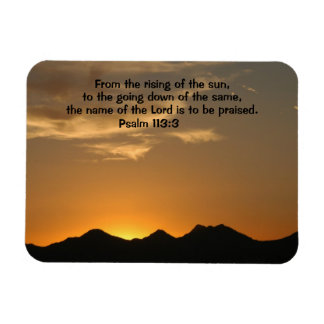 Psalm 113:3 From the rising of the sun... Magnet