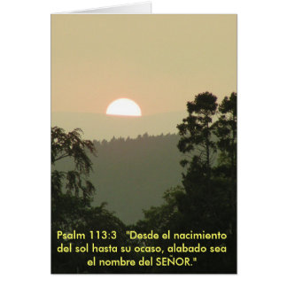 Psalm 113:3  SPANISH bible text sunset Greeting Card
