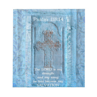 Psalm 118:14 Encouraging Bible Verse Notepad