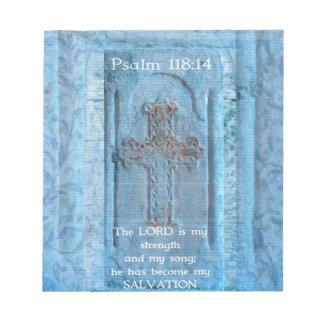 Psalm 118:14 Encouraging Bible Verse Notepad