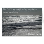Psalm 118:14 - The Lord is my strength Cards