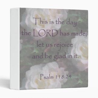 Psalm 118:24 ~ Let us Rejoice 3 Ring Binder