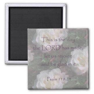 Psalm 118 24 Let us Rejoice Magnet