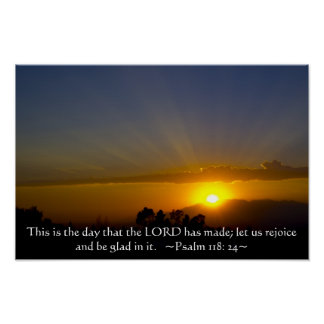 Psalm 118: 24 poster