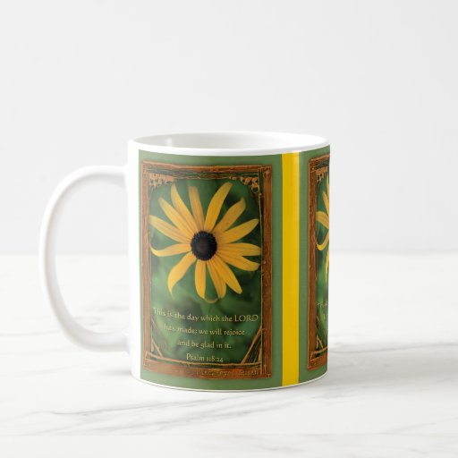 Psalm 118:24  This is the day Coffee Mugs