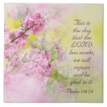 """Psalm 118:24 This is the Day the Lord has Made Tile<br><div class=""""desc"""">Beautiful ceramic tile depicts an array of lovely flowers and features an inspiring Bible Verse from Psalm 118:24,  &quot;TPsalm 118:24,  &quot;This is the day which the LORD hath made; we will rejoice and be glad in it.&quot;</div>"""