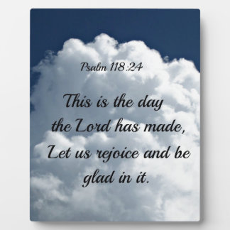 Psalm 118:24 This is the day the Lord hath made... Plaque