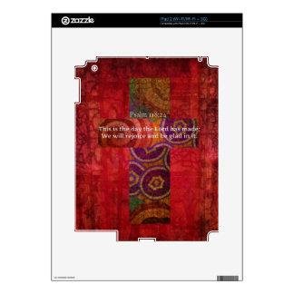 Psalm 118:24 Uplifting Bible Verse Christian art iPad 2 Skin