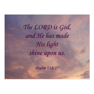 Psalm 118:27 Lord Is God Postcard