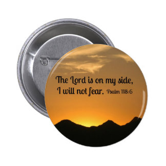 Psalm 118:6 The Lord is on my side... Pins