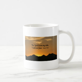 Psalm 118:6 The Lord is on my side... Coffee Mug