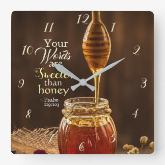 Psalm 119:103 Your Words are Sweeter than Honey Square Wall Clock