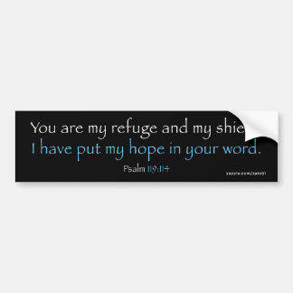 Psalm 119:114 bumper sticker