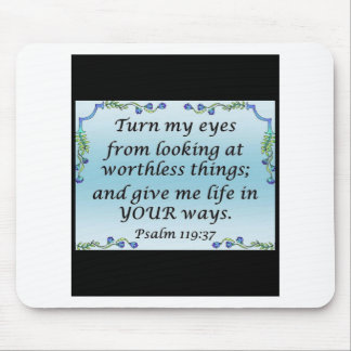 Psalm 119:37 mouse pad