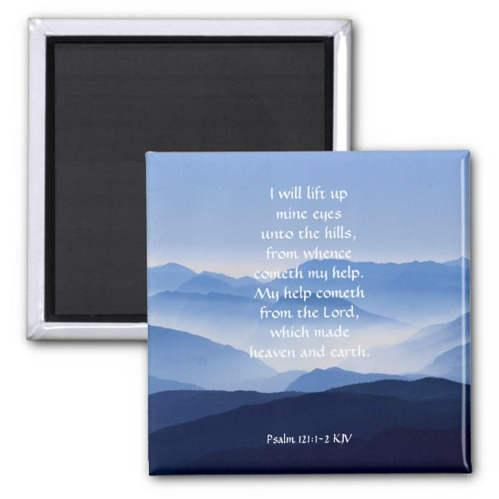 Psalm 121:1-2 My help cometh from the LORD Magnet