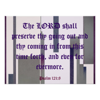 Psalm 121:8 poster