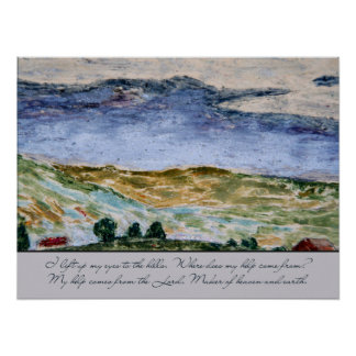 Psalm 121 I Lift Up My Eyes to the Hills Landscape Posters