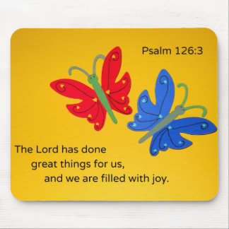 Psalm 126:3 The Lord has done great things for us. Mouse Pad