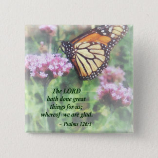 Psalm 126 3 The LORD hath done great things Pinback Button