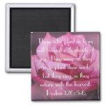 Psalm 126:5-6 bible verse rose magnet