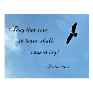Psalm 126:5 They that sow in tears shall reap... Postcard