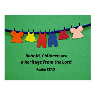 Psalm 127:3 Behold, Children are a heritage... Postcard