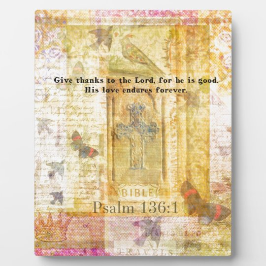 Psalm 136:1 Give thanks to the Lord Plaque