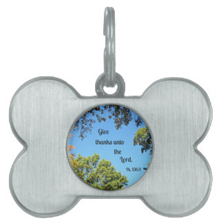 Psalm 136:1 Give thanks unto the Lord... Pet Name Tags