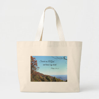 Psalm 139:23 Search me, O God... Tote Bags