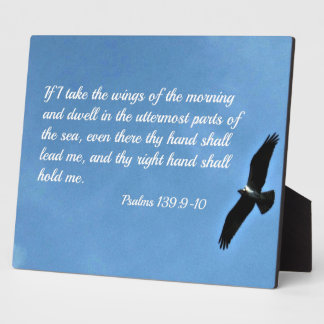 Psalm 139:9-10 If I take the wings of the morning Plaque