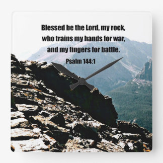 Psalm 144:1  Blessed  be the Lord... Square Wall Clock