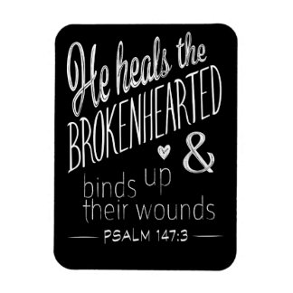 Psalm 147:3 He Heals the Brokenhearted Magnet
