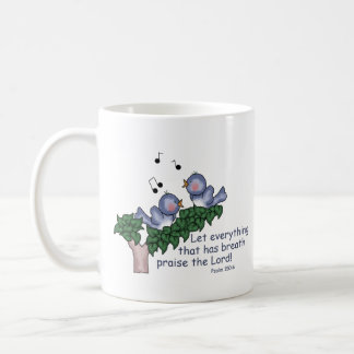 Psalm 150:6 coffee mug