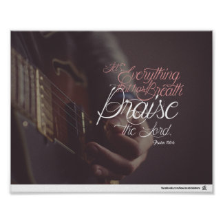 Psalm 150:6 - Praise The Lord Poster