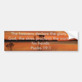 PSALM 19:1 BIBLE SCRIPTURE HEAVENS DECLARE GLORY BUMPER STICKER