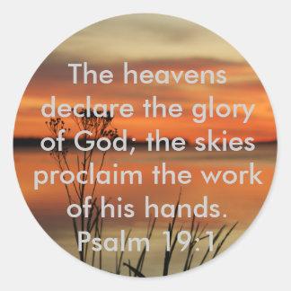 PSALM 19:1 BIBLE SCRIPTURE HEAVENS DECLARE GLORY CLASSIC ROUND STICKER