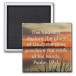 PSALM 19:1 BIBLE SCRIPTURE HEAVENS DECLARE GLORY MAGNETS