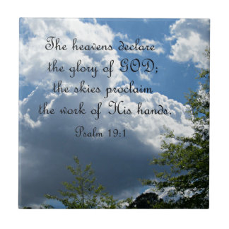 Psalm 19:1 The heavens declare the glory of God Tile