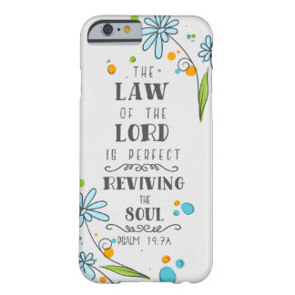 Psalm 19:7a The Law of the Lord is Perfect . . . Barely There iPhone 6 Case