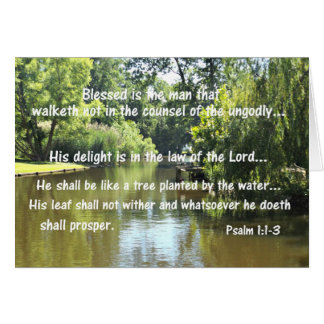 Psalm 1:1-3 Blessed is the man that walketh not in Card