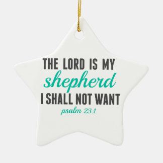 Psalm 23:1 The Lord Is My Shepherd Ceramic Ornament