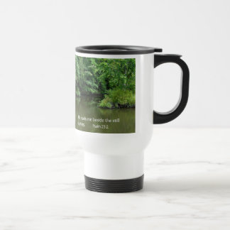 Psalm 23:2 He leads me beside the still waters Travel Mug