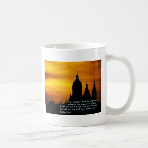 Psalm 23:4  Church Classic White Coffee Mug
