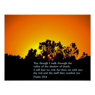 Psalm 23:4 Sunset Poster