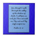Psalm 23: 4 tile