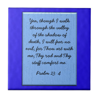 Psalm 23: 4 small square tile