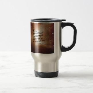 Psalm 23:4 travel mug