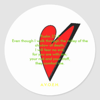 Psalm 23:4Even though I walk thro... Classic Round Sticker